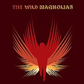 The Wild Magnolias: The Wild Magnolias/They Call Us Wild