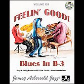 Jamey Aebersold: Feelin' Good: Blues in B-3