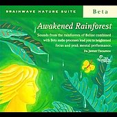 Jeffrey D. Thompson: Brainwave Nature Suite: Awakened Rainforest [Digipak]