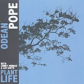 Odean Pope: Plant Life