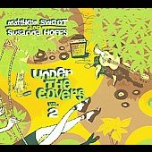 Matthew Sweet: Under the Covers, Vol. 2 [Digipak]