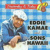 Eddie Kamae: Yesterday and Today, Vol. 2 *