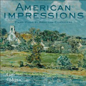 American Impressions - Piano Music by American Composers