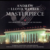 Andrew Lloyd Webber: Masterpiece: Live from the Great Hall of the People
