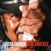 Guitar Shorty: Bare Knuckle *