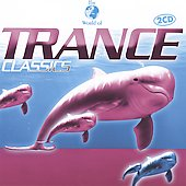 Various Artists: Trance Classics [Castle]