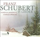 Franz Schubert: 15 Lieder