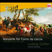 Konzerte f&uuml;r Corno da caccia / Ludwig Guttler, hunting horn