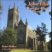 John Ellis: Music for Organ, Vol. 2