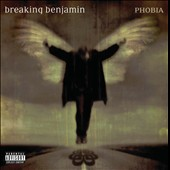 Breaking Benjamin: Phobia [Enhanced CD] [PA]