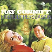 Ray Conniff: Friendly Persuasion