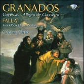 Granados: Goyescas / Ortiz