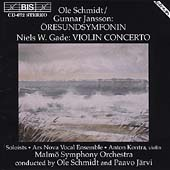 Schmidt/Jansson: &#214;resundsymfonin;  Gade: Violin Concerto