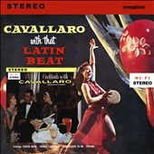 Carmen Cavallaro: Cavallaro with That Latin Beat