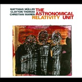 Matthias Muller (Trombone)/Clayton Thomas/Christian Marien: Astronomical Unit: Relativity