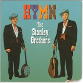 The Stanley Brothers: Hymm