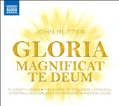 Rutter: Gloria; Magnificat; Te Deum