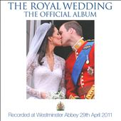 Choir of Westminster Abbey: The Royal Wedding: The Official Album