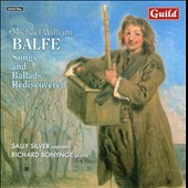 Michael William Balfe: Songs and Ballads Rediscovered / Sally Silver, Richard Bonynge