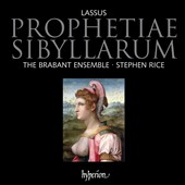 Lassus: Prophetiae Sibyllarum / Rice / Brabant Ensemble
