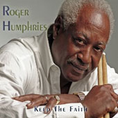 Roger Humphries: Keep The Faith [Digipak]