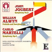 Joubert: Symphony No. 2; ALwyn: The Fairy Fiddler / Martin Yates
