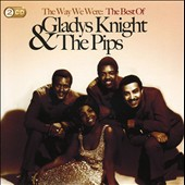 Gladys Knight: The Way We Were: The Best of Gladys Knight & the Pips