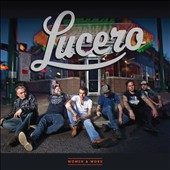 Lucero: Women & Work [Digipak]