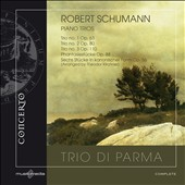 Schumann: Piano Trios Nos. 1-3; Phantasiestucke, Op. 88 / Trio di Parma