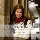 The French Album: Works for cello & piano by Frank, Debussy, Fauré, Offenbach / Harriet Krijgh, cello; Kamilla Isanbaeva, piano
