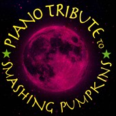 Various Artists: Piano Tribute to Smashing Pumpkins