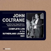 John Coltrane: Complete Live at the Sutherland Lounge 1961