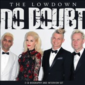 No Doubt: The Lowdown