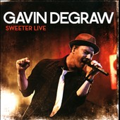 Gavin DeGraw: Sweeter Live [CD/DVD]