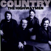 The Highwaymen (Country): Country: The Highwaymen