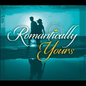 Various Artists: Romantically Yours [Box]