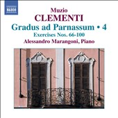 Muzio Clementi: Gradus ad Parnassum, Vol. 4 - Exercises nos 66-100 / Alessandro Marangoni, piano