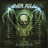 Overkill: Electric Age [Deluxe Edition]