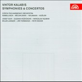 Viktor Kalabis: Symphonies & Concertos / Petr Skvor, violin; Zuzana Ruzickova, harpsichord; Josef Suk, violin; Milan Langer, piano et al.