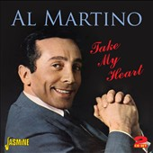 Al Martino: Take My Heart
