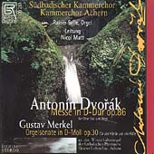 Dvorak: Mass in D;  Merkel: Organ Sonata / Matt, Selle