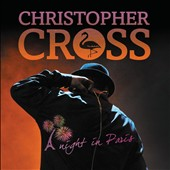 Christopher Cross: A Night in Paris [2CD/1DVD] [Box]