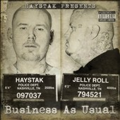 Haystak/Jelly Roll: Business as Usual *