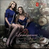'Luminance': Solo and Duo Works for Flute & Piano by Gaubert, Piazzolla, Doppler, Chaminade Fauré, Ibert / Lisa Friend & Anna Stokes, flutes; Mark Kinkaid, piano