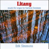 Litany: Music for Organ by Carson Cooman (b.1982) / Erik Simmons, Organ of Laurenskerk, Rotterdam, Netherlands