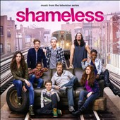 Various Artists: Shameless [U.S.] [Original TV Soundtrack]