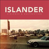 Islander: Violence and Destruction