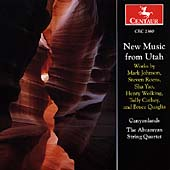 New Music from Utah / Canyonlands Ensemble, Abramyan Quartet