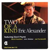 Eric Alexander (Saxophone): Two of a Kind