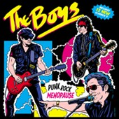 The Boys: Punk Rock Menopause *